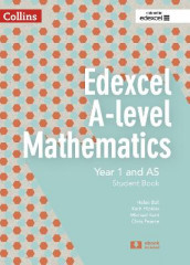 Edexcel A-level Mathematics Student Book Year 1 and AS av Helen Ball, Kath Hipkiss, Michael Kent og Chris Pearce (Heftet)