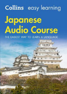 Easy Learning Japanese Audio Course av Collins Dictionaries (Lydbok-CD)