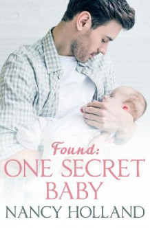 Found: One Secret Baby av Nancy Holland (Heftet)
