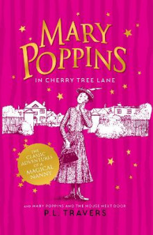 Mary Poppins in Cherry Tree Lane / Mary Poppins and the House Next Door av P. L. Travers (Heftet)