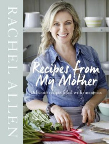 Recipes from My Mother av Rachel Allen (Innbundet)