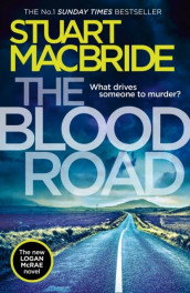 The blood road av Stuart MacBride (Innbundet)