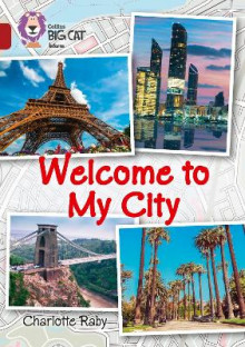 Welcome to My City av Charlotte Raby (Heftet)
