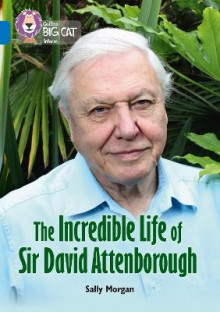 The Incredible Life of Sir David Attenborough av Sally Morgan (Heftet)