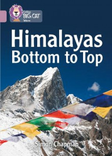 Himalayas Bottom to Top av Simon Chapman (Heftet)