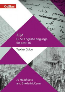 AQA GCSE English Language for post-16 av Jo Heathcote og Sheila McCann (Heftet)