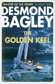 The Golden Keel av Desmond Bagley (Heftet)