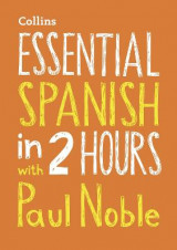 Omslag - Essential Spanish in 2 hours with Paul Noble
