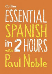 Essential Spanish in 2 hours with Paul Noble av Paul Noble (Lydbok-CD)