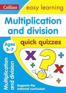 Multiplication & Division Quick Quizzes Ages 5-7 av Collins Easy Learning (Heftet)