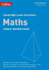 Lower Secondary Maths Teacher's Guide: Stage 8 av Michele Conway, Belle Cottingham, Alastair Duncombe, Caroline Fawcus, Annabel Lewis, Deborah McCarthy, Claire Powis og Fiona Smith (Heftet)