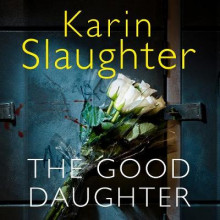 The Good Daughter av Karin Slaughter (Lydbok-CD)