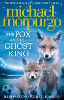 The Fox and the Ghost King av Michael Morpurgo (Heftet)