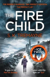 The fire child av S.K. Tremayne (Heftet)