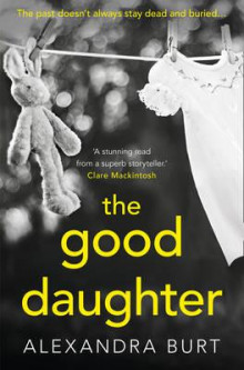 The good daughter av Alexandra Burt (Heftet)