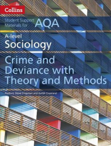 AQA A Level Sociology Crime and Deviance with Theory and Methods av Steve Chapman, Judith Copeland og Nichola McConnell (Heftet)