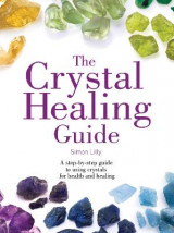 Omslag - The Crystal Healing Guide