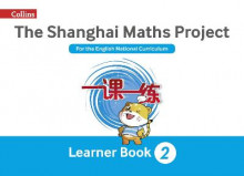 The Shanghai Maths Project Year 2 Learning av Laura Clarke, Caroline Clissold, Linda Glithro, Cherri Moseley og Paul Wrangles (Heftet)