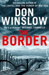 The border av Don Winslow (Heftet)
