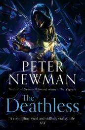 The deathless av Peter Newman (Heftet)