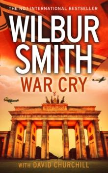War cry av Wilbur Smith (Heftet)