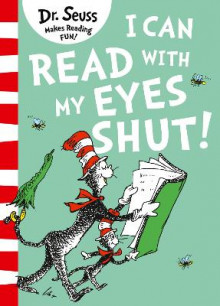 I Can Read with my Eyes Shut av Dr. Seuss (Heftet)