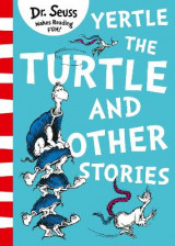 Omslag - Yertle the Turtle and Other Stories