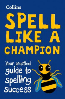 Collins Spell Like a Champion av Collins Dictionaries (Heftet)