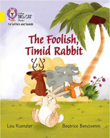 The Foolish, Timid Rabbit av Lou Kuenzler (Heftet)
