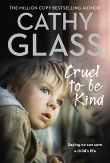 Cruel to Be Kind av Cathy Glass (Heftet)