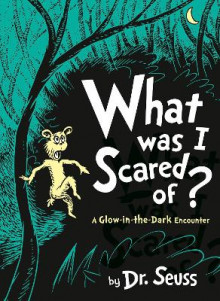 What Was I Scared Of? av Dr. Seuss (Innbundet)