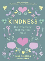 Omslag - Kindness - The Little Thing that Matters Most