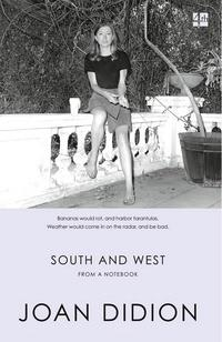 South and west av Joan Didion (Heftet)