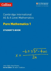 Cambridge International AS & A Level Mathematics Pure Mathematics 1 Student's Book av Helen Ball og Chris Pearce (Heftet)