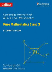 Cambridge International AS & A Level Mathematics Pure Mathematics 2 and 3 Student's Book av Helen Ball og Chris Pearce (Heftet)