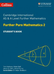 Cambridge International AS & A Level Further Mathematics Further Pure Mathematics 2 Student's Book av Helen Ball og Chris Pearce (Heftet)