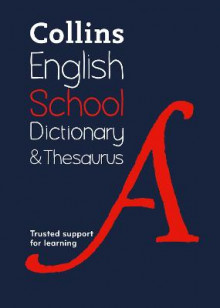 Collins School Dictionary & Thesaurus av Collins Dictionaries (Heftet)