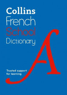 Collins French School Dictionary av Collins Dictionaries (Heftet)
