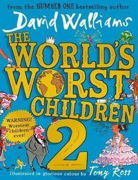 The World's Worst Children 2 av David Walliams (Innbundet)