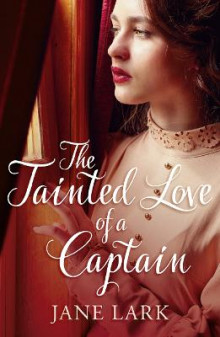 The Tainted Love of a Captain av Jane Lark (Heftet)