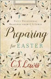 Preparing for Easter av C. S. Lewis (Innbundet)