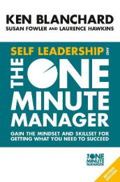 Self Leadership and the One Minute Manager av Ken Blanchard (Heftet)