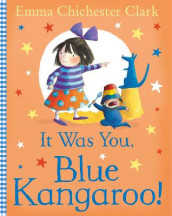 It Was You, Blue Kangaroo av Emma Chichester Clark (Heftet)