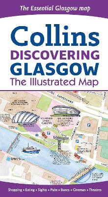 Discovering Glasgow Illustrated Map av Dominic Beddow (Kart, falset)