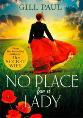 No Place For A Lady av Gill Paul (Heftet)