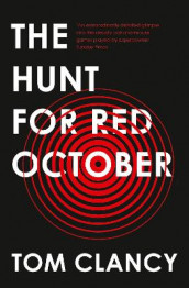 The Hunt for Red October av Tom Clancy (Heftet)
