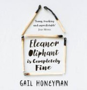 Eleanor Oliphant is Completely Fine av Gail Honeyman (Lydbok-CD)