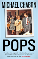 Pops: Fatherhood in Pieces av Michael Chabon (Heftet)