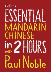 Essential Mandarin Chinese in 2 hours with Paul Noble av Kai-Ti Noble og Paul Noble (Lydbok-CD)