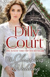 The Christmas Wedding av Dilly Court (Heftet)